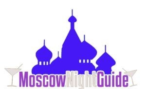 Your Ultimate Guide to Moscow Nightlife