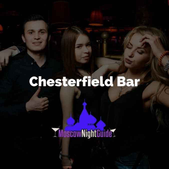 Chesterfield Bar Moscow reviewed by Moscownightguide