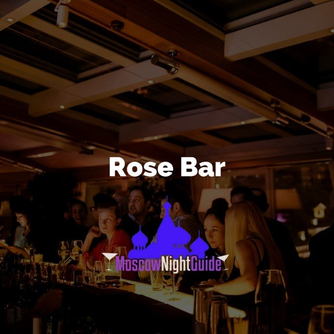 Rose Bar Moscow reviewed by Moscownightguide